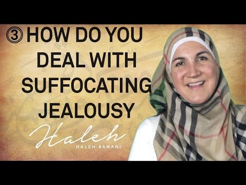 Marriage Counseling Question 3: How Do You Deal With Suffocating Jealousy?