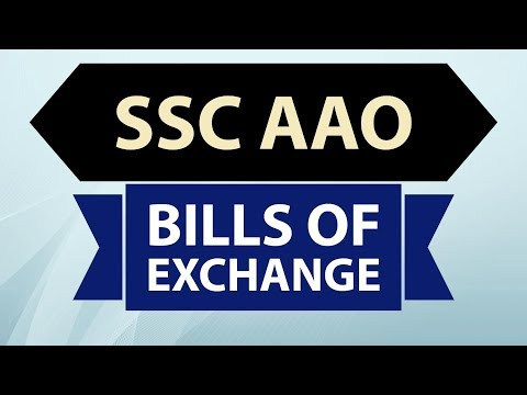 SSC AAO Preparation - Bills of Exchange - Assistant Audit Officer SSC CGL AAO  Finance & Accounts