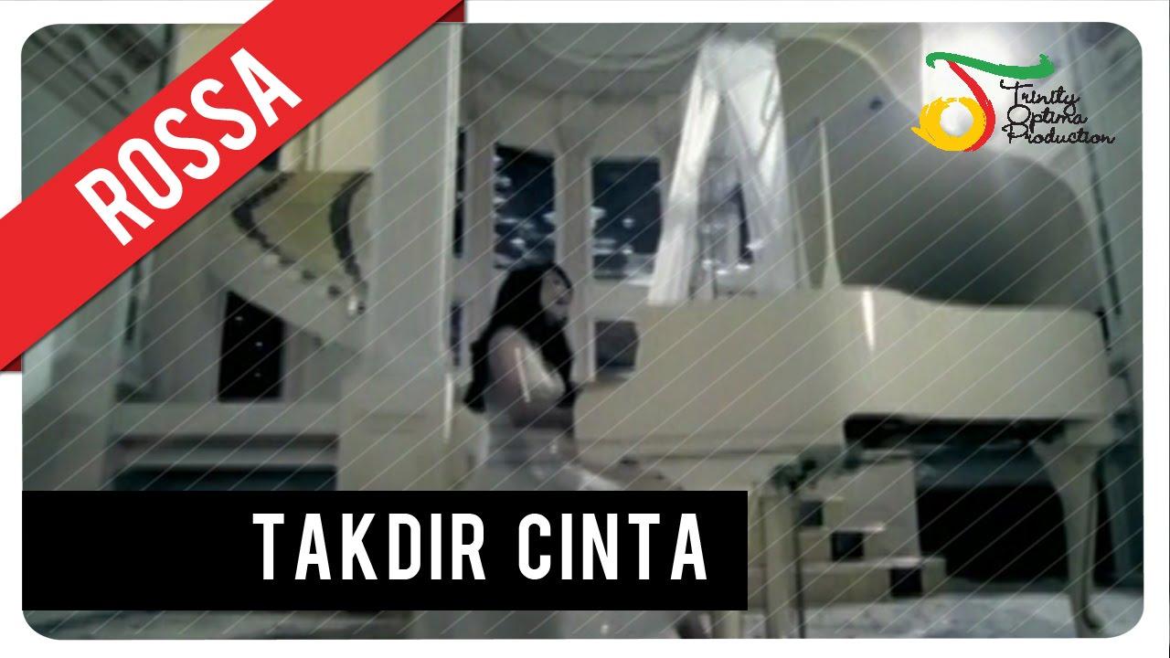 Download Rossa - Takdir Cinta (with Lyric)   VC Trinity MP3 Gratis