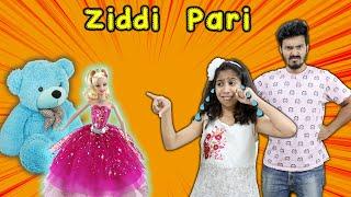 Pari Ho Gayi Hai Ziddi | Funny Video | Pari's Lifestyle