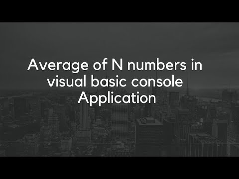 Average of N numbers in visual basic console Application
