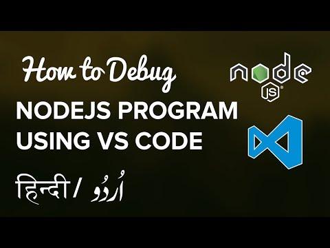 How to Debug NodeJS /Express App in Visual Studio Code -  Hindi / Urdu Tutorial