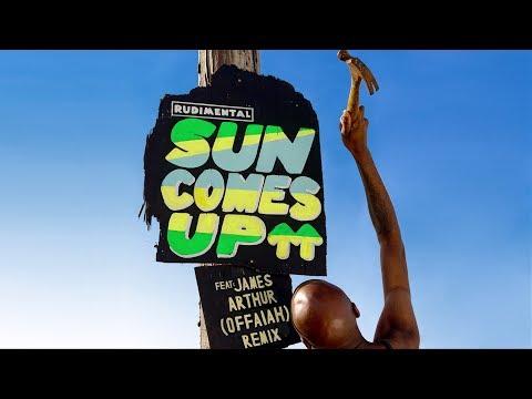Rudimental - Sun Comes Up feat. James Arthur [OFFAIAH Remix]
