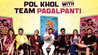 Team Pagalpanti Reveals Fun Secrets About Each Other | Anil Kapoor, John, Arshad, Urvashi, & More