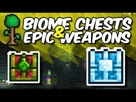 Terraria: Opening Biome Chests | Epic WEAPONS