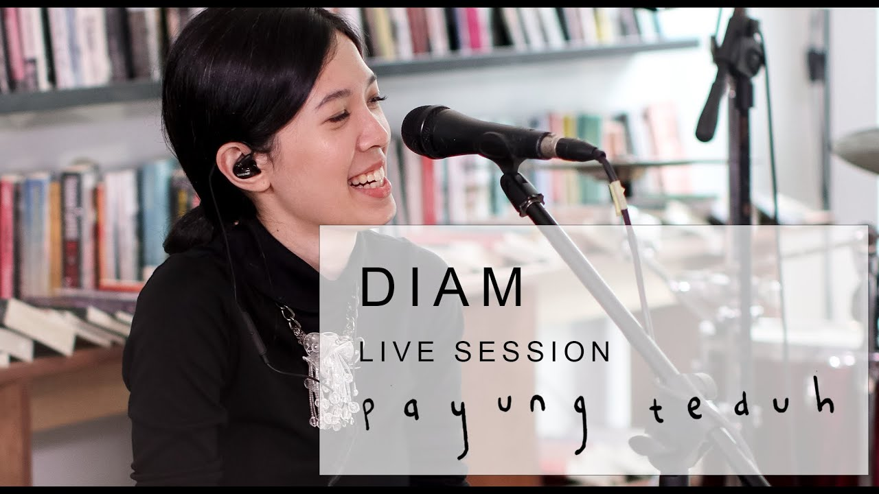 Download Payung Teduh - Diam (Live Session) MP3 Gratis