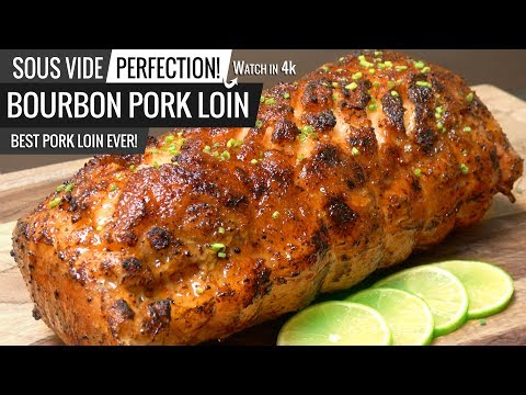 Bourbon Glazed PORK LOIN Sous Vide! No experiment just THE BEST PORK LOIN EVER!