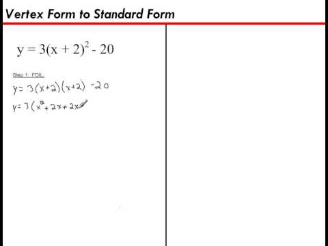 Vertex Form to Standard Form