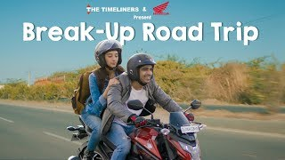 Break-Up Road Trip | The Timeliners