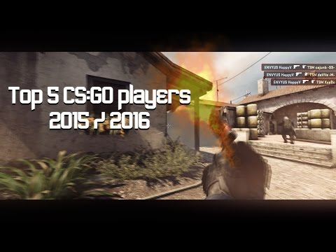Top 5 CS:GO Players of Late 2015 / Early 2016