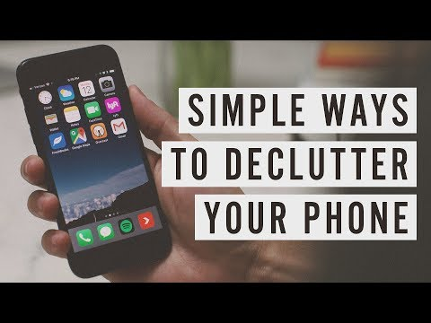 Simple Ways to Declutter Your Phone