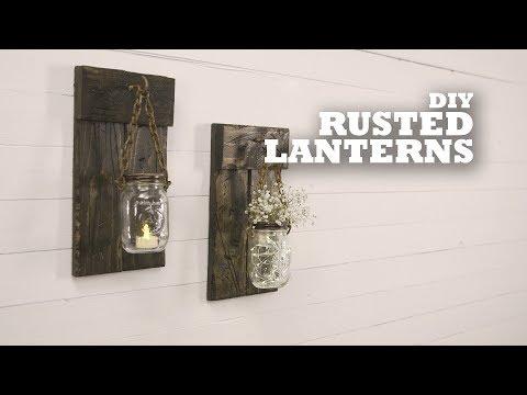 DIY Rusted Lanterns