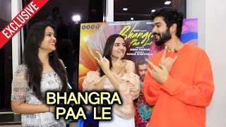 Bhangra Paa Le   Rukshar Dhillon And Sunny Kaushal Exclusive Interview