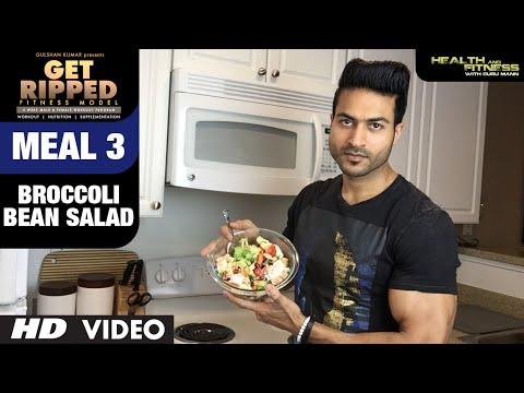 MEAL 3- Broccoli Bean Salad | GET RIPPED Male & Female FITNESS MODEL Program by Guru Mann