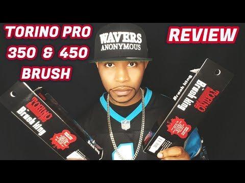 REVIEW: TORINO PRO CURVE BRUSH 350 & 450