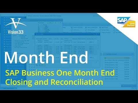 SAP Business One Month End Closing and Reconciliation
