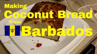 Making Coconut Bread from Barbados