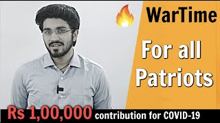 WarTime | Must Watch for all Patriots | COVID -19 | 1 Lakh Donation contributed