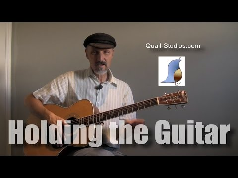 How to Hold Your Guitar - Lesson