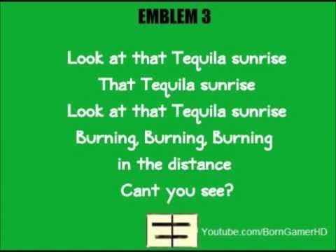 Emblem 3 - Tequila Sunrise Lyrics