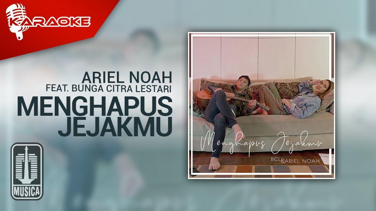 Download Bunga Citra Lestari & Ariel NOAH - Menghapus Jejakmu (Official Karaoke Video) MP3 Gratis