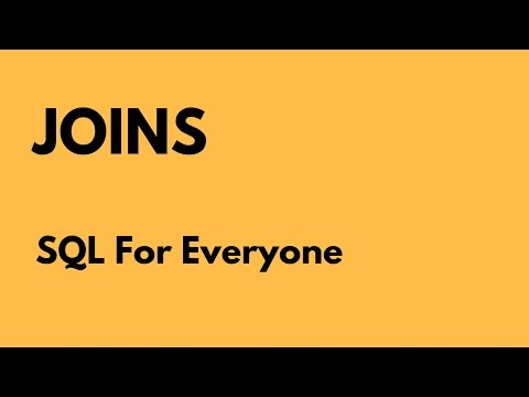 SQL For Everyone - Tutorial 27 -  Joins