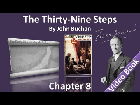 Chapter 08 - The Thirty-Nine Steps by John Buchan - The Coming of the Black Stone