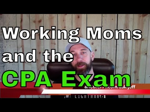 Working Moms and the CPA Exam | CPA Reviewed #78