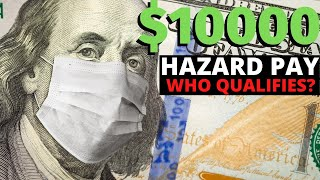 $10000 Hazard Pay For Essential Workers | What you MUST Know