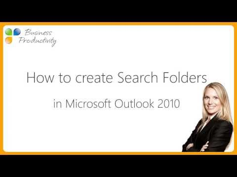 How to create search folders in Microsoft Outlook 2010