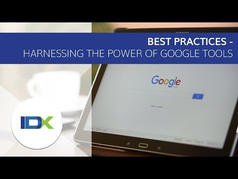 Best Practices - Harnessing the Power of Google Tools