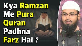 Quran Ko Ramzan Ke Mahine Mein Ek Bar Pura Padhna Kya Farz Compulsory Hai By Adv. Faiz Syed