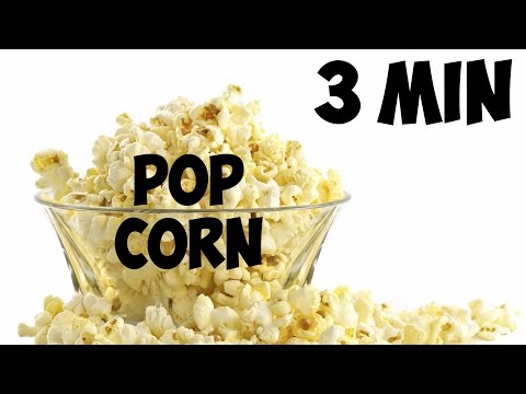 Ridiculously quick way of making Pop Corn