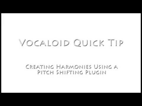 Vocaloid Quick Tip: Creating Harmonies with a Pitch Shift Plugin