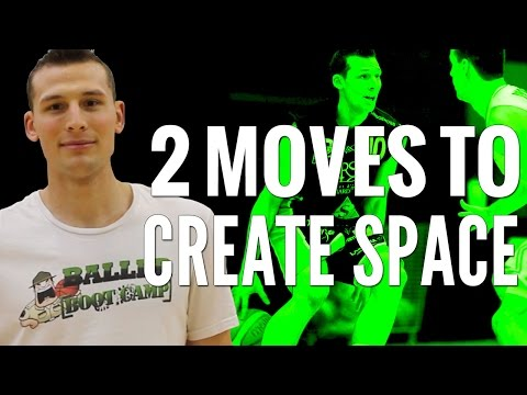 2 Good Basketball Moves To CREATE SPACE