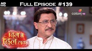 Dil Se Dil Tak - 15th August 2017 - दिल से दिल तक - Full Episode