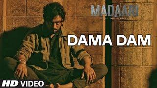 DAMA DAMA DAM Video Song | Madaari | Irrfan Khan, Jimmy Shergill | T-Series