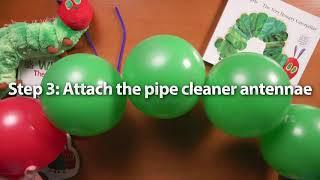 The Very Hungry Caterpillar | Crafts for Kids  | Balloon Caterpillar