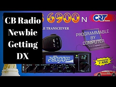 CB RADIO Newbie. Getting the first DX contact