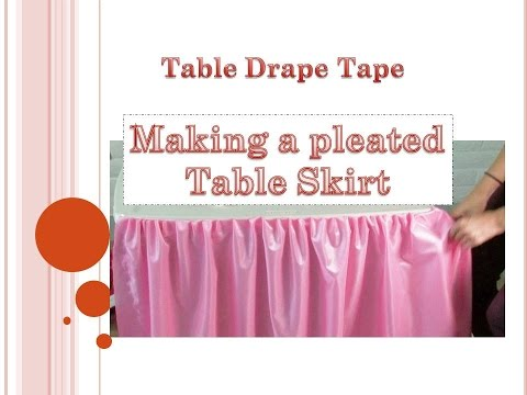 Making pleated table skirt with Table Drape Tape