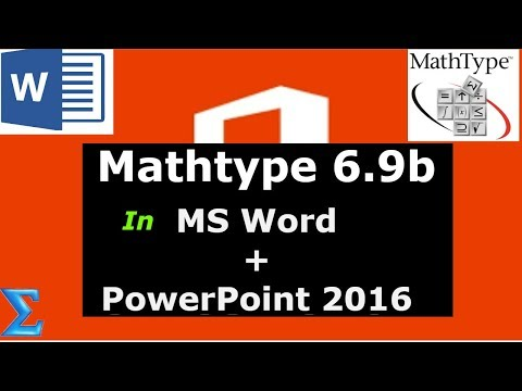 Mathtype 6.9b in MS Word and PowerPoint 2016