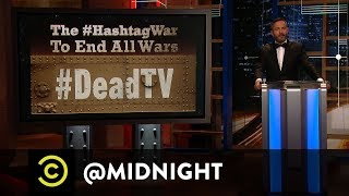 The #HashtagWar to End All Wars - @midnight with Chris Hardwick - Uncensored