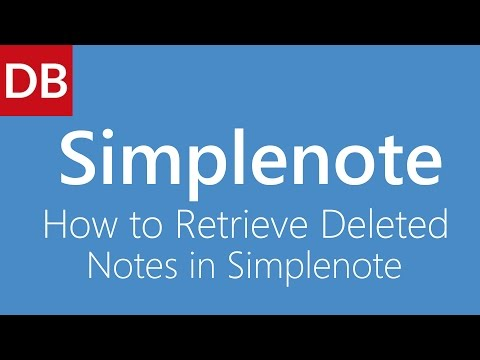 How to Retrieve Deleted Notes | Simplenote Notes App for Mac and Web