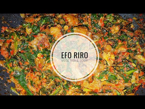 How to make EFO RIRO / Vegetable soup | Nigerian food