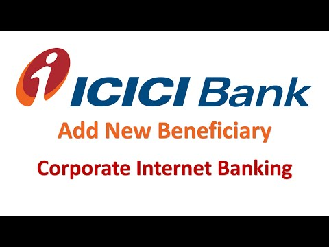ICICI Bank Corporate Internet Banking - Add New Beneficiary