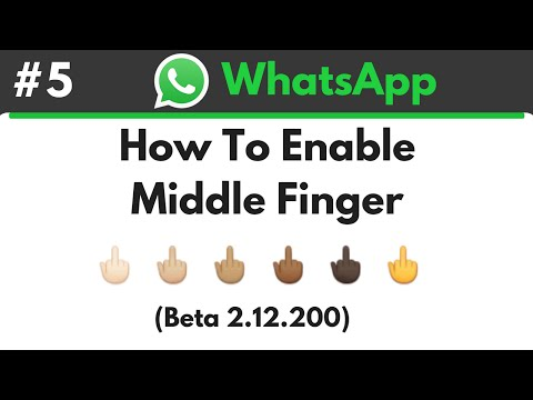 WhatsApp - How To Enable Middle Finger Emoji (Beta 2.12.200)