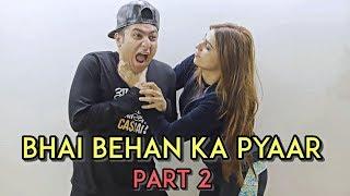Bhai Behan Ka Pyaar - Part 2 | Harsh Beniwal