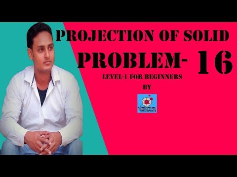 PROJECTION OF SOLID PROBLEM-16