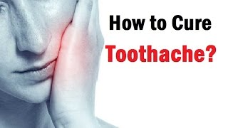 How To Get Rid Of Toothache Pain Tooth Pain Relief