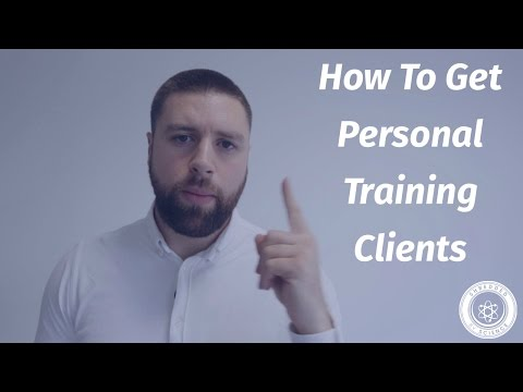 How To Get Personal Training Clients - 6 strategies to do so